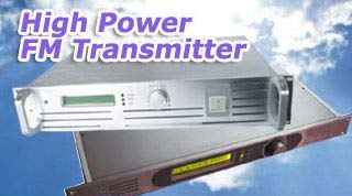 High Power FM Transmitter